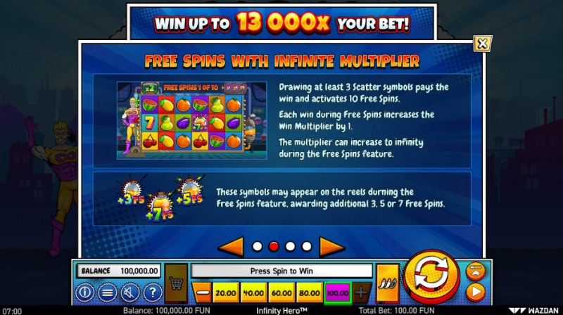 Infinity Hero :: Free Spins Rules