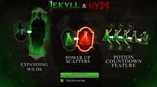 Jekyll & Hyde :: Game features include: Expanding Wilds, Power Up Scatters and Potion Countdown Feature.