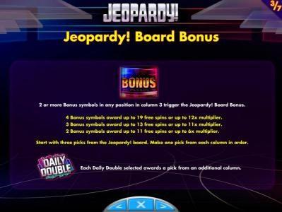 Jeopardy! :: Jeopardy! Board Bonus - 2 or more bonus symbols in any position in column three trigger the Jeopardy! Board Bonus