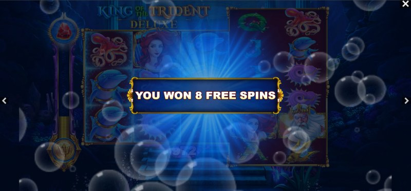 King of the Trident Deluxe :: 8 free spins awarded