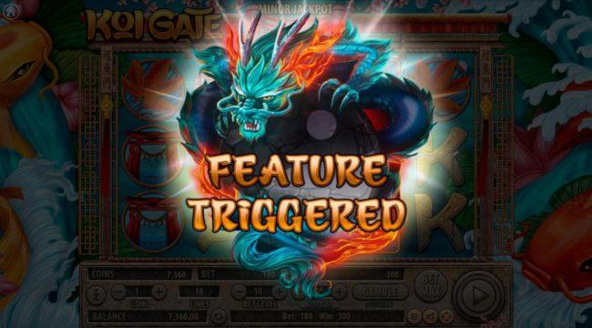 Koi Gate :: Feature Triggered.