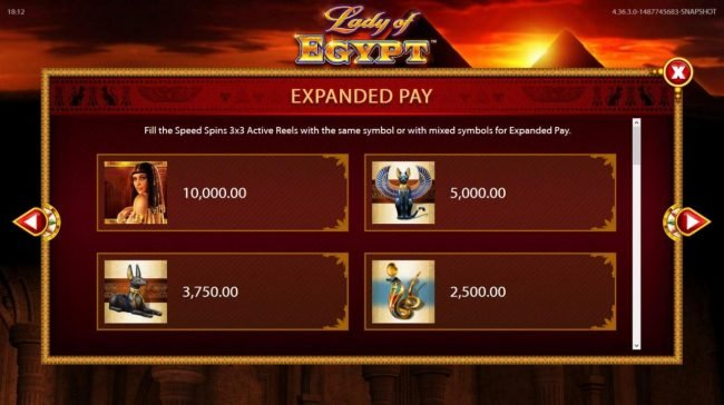 Lady of Egypt :: Expanded Pay - Fill the Speed Spins 3x3 Active Reels with the same symbol or mixed symbols for Expanded Pay.