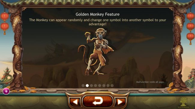 Golden Monkey feature - The monkey can appear randomly and change one symbol into another symbol to your advantage.