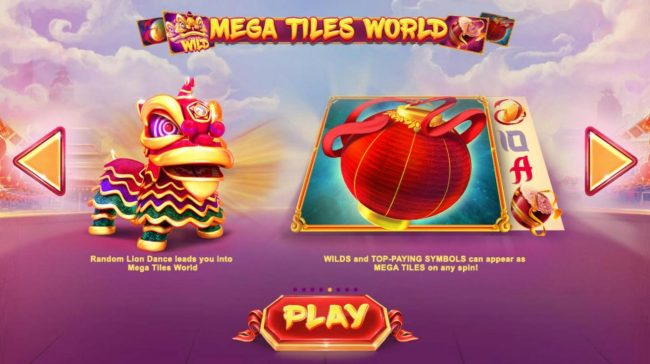 Lion Dance :: Mega Tiles World - Wilds and Top-Paying symbols can appear as mega tiles on any spin.
