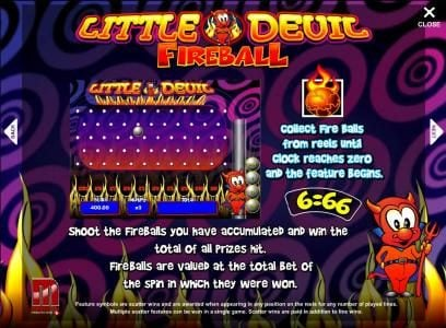fireball bonus feature - shoot the balls you have accumulated and win the total of all prizes
