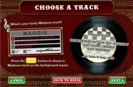 choose a track, press the music button to choose a Madness track as the background music.