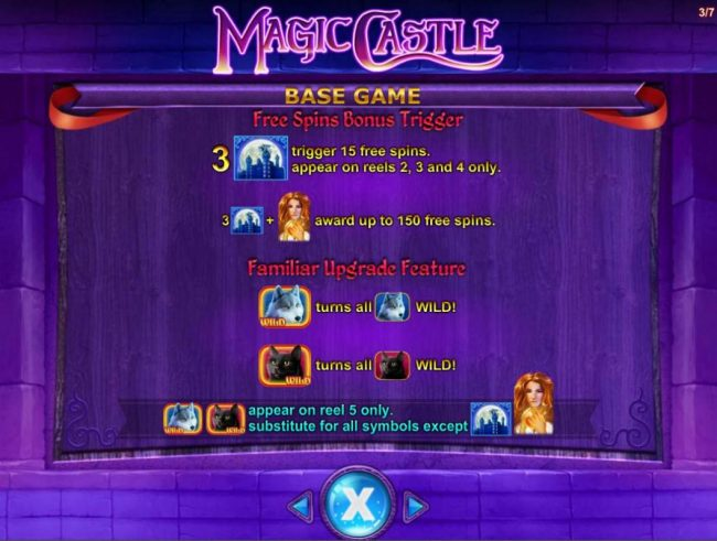 Free Spins Bonus Rules - 3 castle bonus symbols trigger 15 free spins. appear on reels 2, 3 and 4 only.