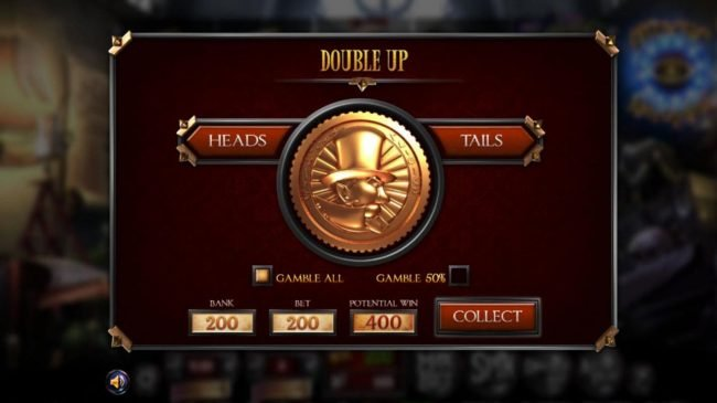 Double Up gamble feature is available after every winning spin. Select heads or tails for a chance to double your winnings.