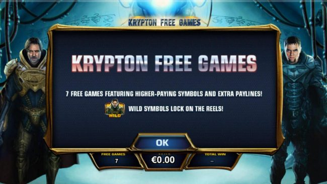 Krypton Free Games - 7 free games featuring higher paying symbols and extra paylines. General Zod wild symbols lock on the reels during the Krypton Free Games.
