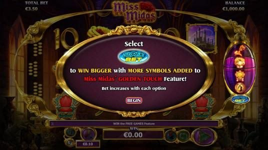 Miss Midas :: Select Super Bet to win bigger with more symbols added to Miss Midas Golden Touch feature