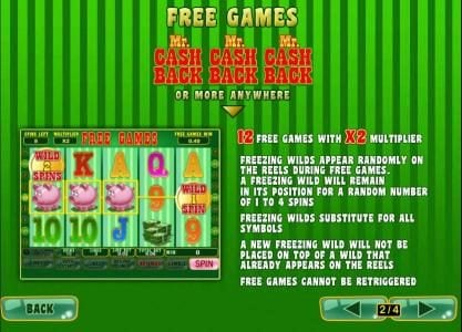 three or more mr cash back symbols antwhere triggers 12 free games