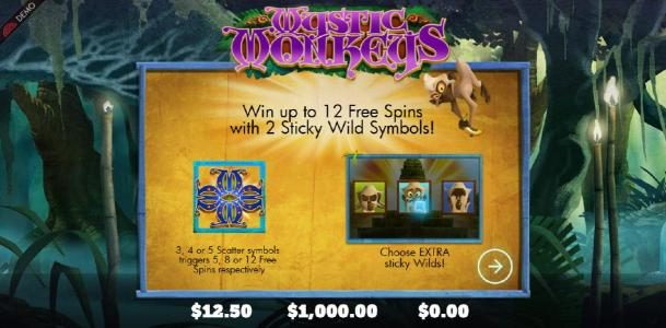 Win up to 12 free spins with 2 sticky wild symbols!