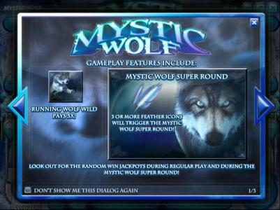 Game play fetaures include Running Wold Wild Pays 5x and Mystic Wolf Super Round