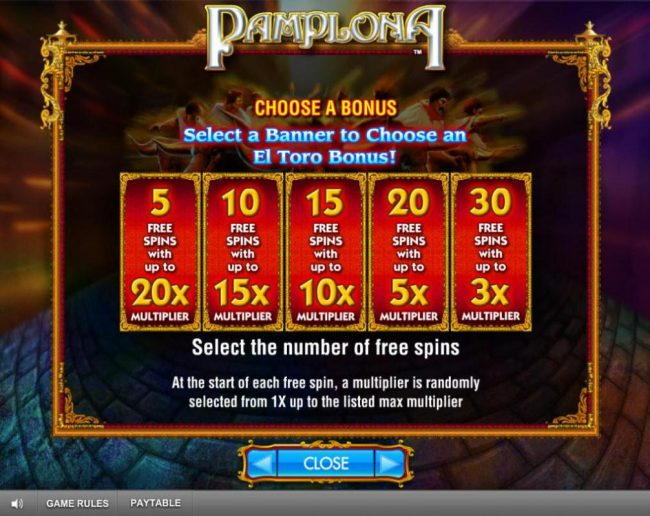 Choose a bonus - Select a Banner to choose an El Toro Bonus! Choose from 5 to 30 free games.