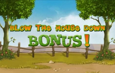 Blow the House Down Bonus!