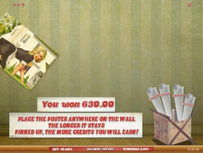 Place the poster anywhere on the wall, the longer it stays pinned up, the more credits you will earn!
