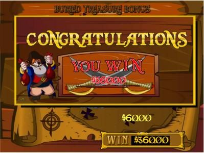 The Buried Treasure Bonus Game Pays Out a Total of $360 for a big win.