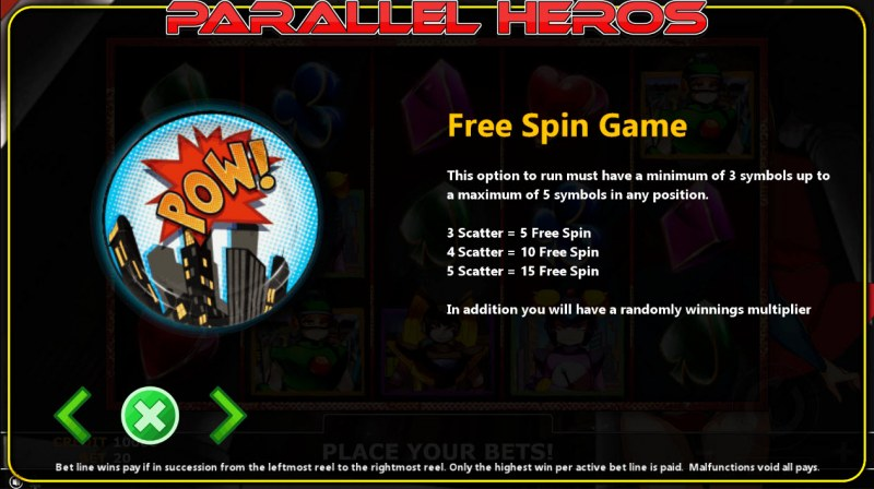 Parallel Heros :: Free Spins Rules