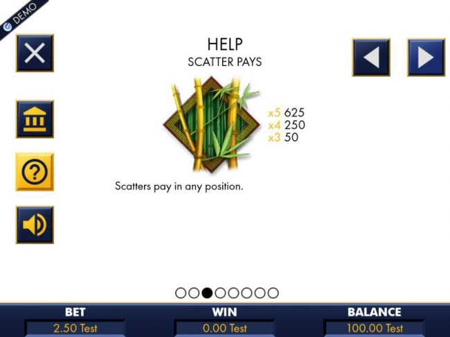 The game scatter symbol is represented by the bamboo icon. Scatters pay in any position. A five of a kind will pay 625 coins.