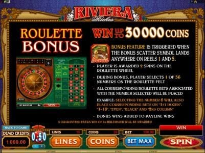 roulette bonus is triggered when the bonus scatter symbol lands anywhere on reels 1 and 5