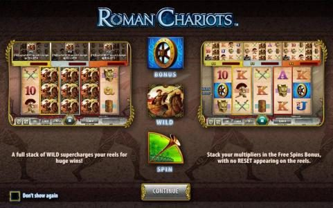 Roman Chariots :: A full stack of WILD supercharges your reels for huge wins! Stacked your multipliers in the FREE SPINS BONUS, with no RESET appearing on the reels.