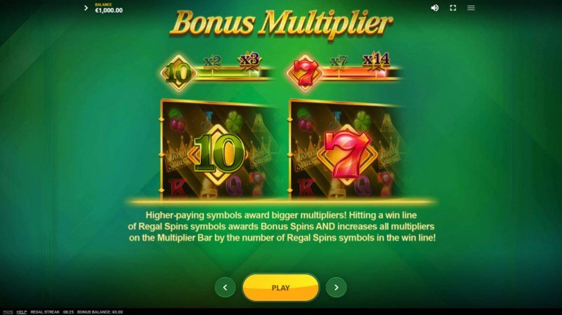 Regal Streak :: Bonus Multiplier