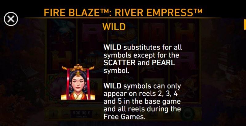 River Empress Fire Blaze :: Wild Symbol Rules