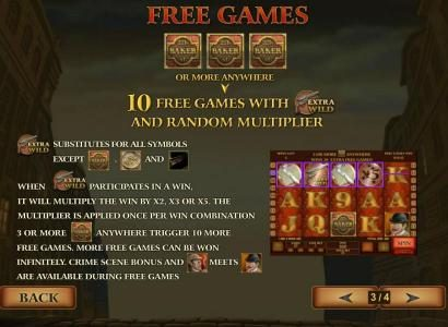 Matching three or more 221 baker St. icons anywhere awards 10 free games with Extra Wild and random multiplier
