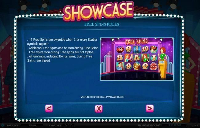 Showcase :: Free Spins Rules - 15 free spins are awarded when 3 or more scatter symbols appear.