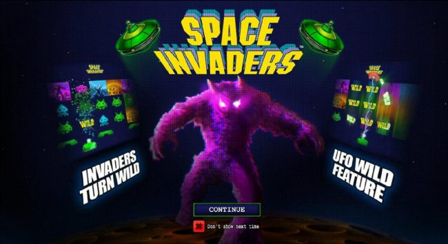 features include - Invaders Turn Wild and UFO Wild Feature.
