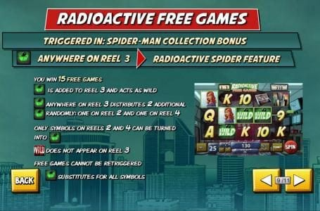 Radioactive Free Games - Triggered in: Spider-Man Collection Bonus. you win 15 free games.