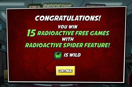 15 Radioactive Free Games with Radioactive spider feature! Black spider symbols is wild.