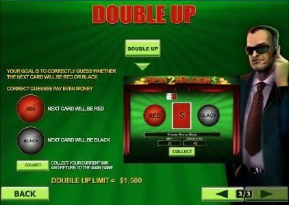Double-Up feature - your goal is to correctly guess whether the next card will be red or black. Correct guesses pay even money