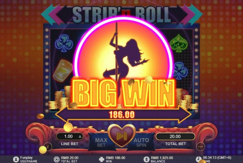 Strip 'n Roll :: Big Win