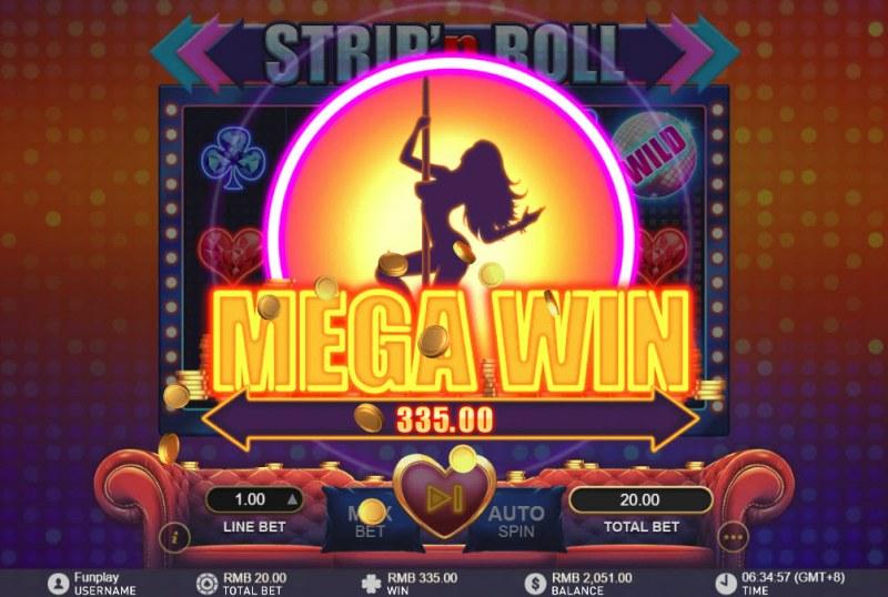 Strip 'n Roll :: Mega Win