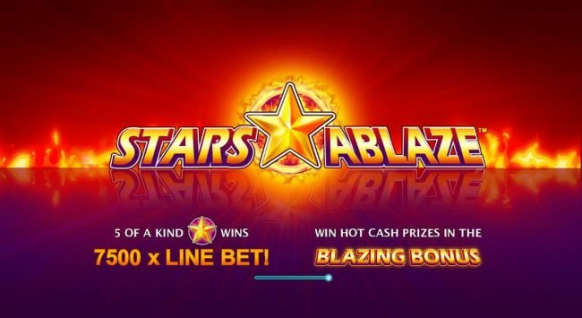 Play slots at Coral: Coral featuring the Video Slots Stars Ablaze with a maximum payout of $3,750,000