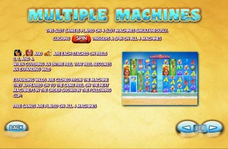 This slot is played on 4 slot machines simultaneously. Clicking spin triggers a spin on all 4 machines. Expanding wilds are cloned from the machine they appeared on to the same reel on the next machine in the order shown in the following clip