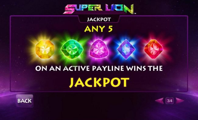 Any 5 gems on an active payline wins the jackpot.