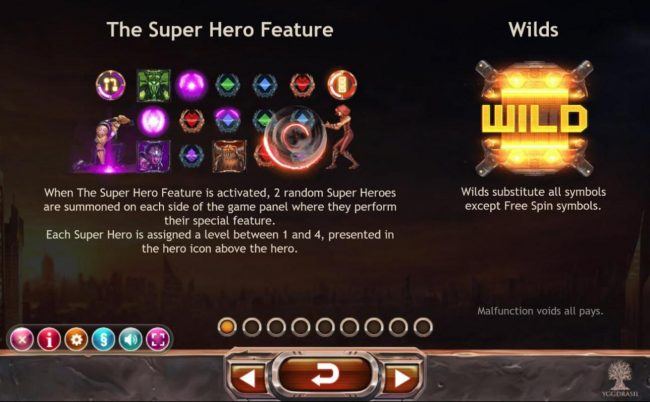 Super Heroes :: When the Super hero Feature is activated, 2 random Super heroes are summoned on each side of the game panel where they perform their special feature.