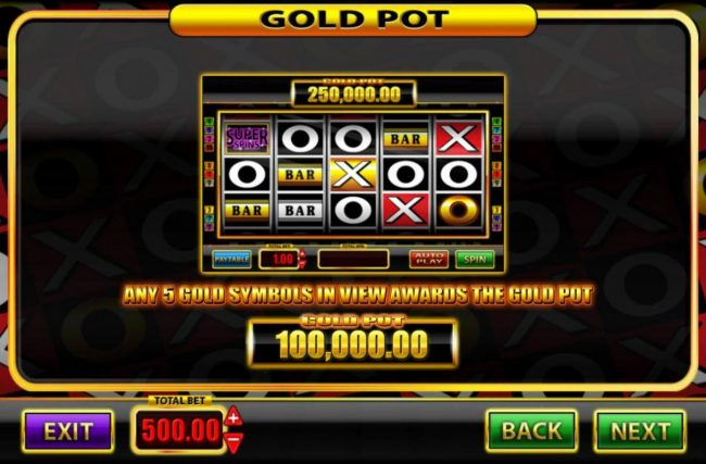 Super Spins Bar X :: Gold Pot - Any five gold symbols in view awards the Gold Pot.