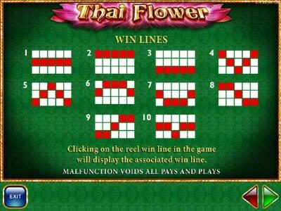 Payline Diagrams 1-10 Clicking on the reel win line in the game will display the associated win line. Wins that occur on all selected lines are added to the total win.