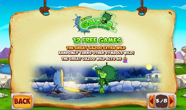 The Great Gazoo Free Games - 12 Free Games - The Great Gazoo Extra Wild - Randomly truns other symbols wild.
