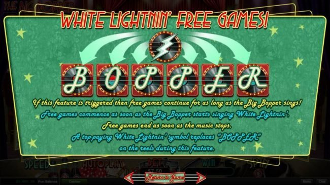 White Lingtnin Free Games - If this feature is triggered then free games continue for as long as the big bopper sings.