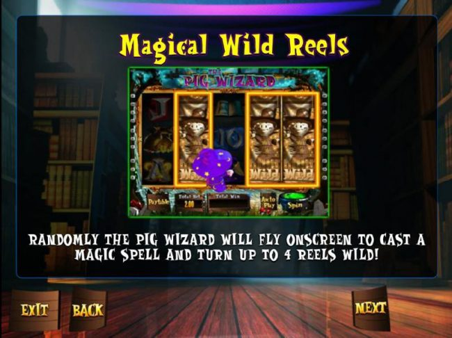 Magical Wild Reels - Randomly the Pig Wizard will fly onscreen to cast a magic spell and turn up to 4 reels wild!