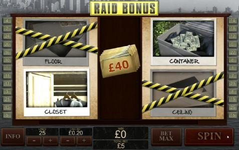 During the Raid Bonus round, two of the places will randomly be raided.