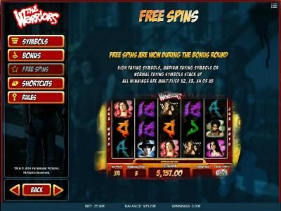 Free Spins are won during the bonus round.