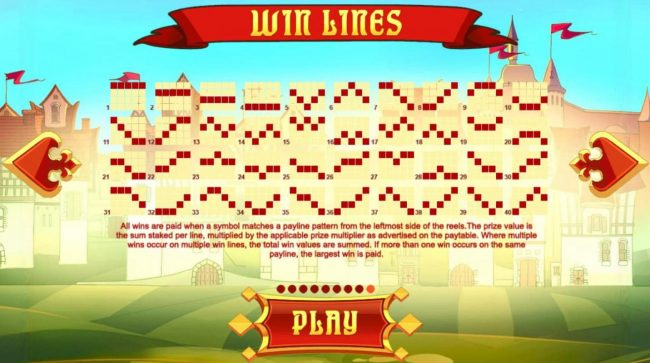 Three Musketeers :: Payline Diagrams 1-40. All wins are paid when a symbol matches a payline pattern from the leftmost side of the reels.