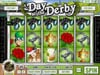 Gibson featuring the Video Slots A Day at the Derby with a maximum payout of Jackpot