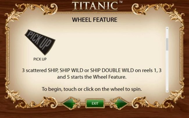 3 scattered ship, ship wild or ship double wild on reels 1, 3 and 5 starts the Wheel Feature.