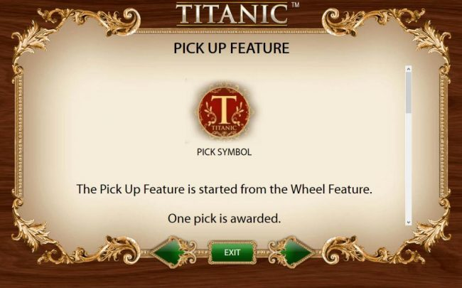 Pick Up Feature is started from the Wheel Feature
